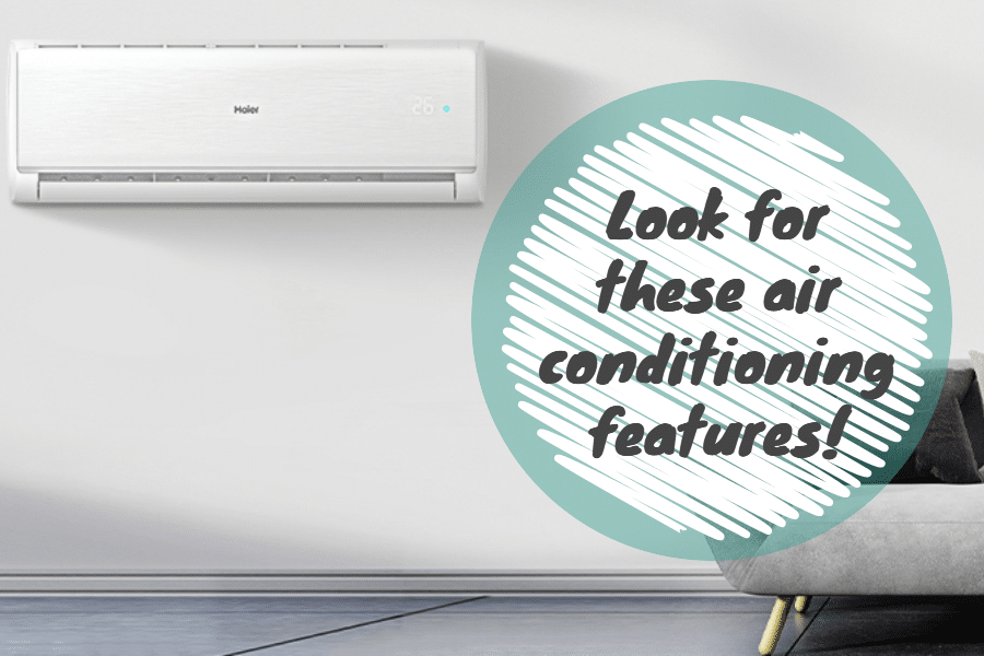 Air Conditioning features to look for